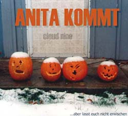 Anita kommt!'s first album: Cloud Nine